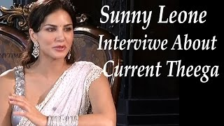 Jism 2 - Sunny Leone Interview About Current Teega