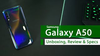 Samsung Galaxy A50 (Triple Camera) - Unboxing, Review and Specifications