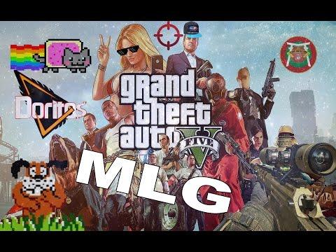 MLG GTA 5.