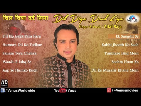 Dil Diya Dard Liya - Altaf Raja (Audio Jukebox)