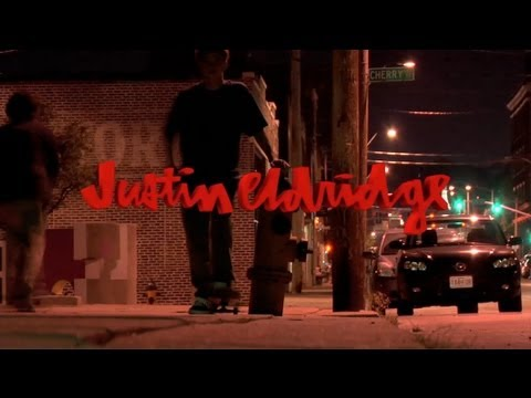 Justin Eldridge Pretty Sweet Full Length Part Re-Edit