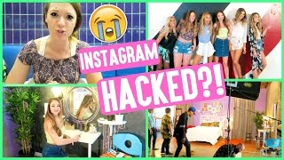 MY INSTAGRAM WAS HACKED?!?! + GIRLS NIGHT IN BEHIND THE SCENES!!!