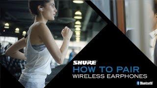 Shure Wireless Earphones - How to Pair