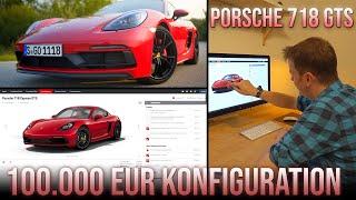 Meine 100.000 Euro Porsche Cayman 718 GTS Konfiguration mit Versicherungscheck
