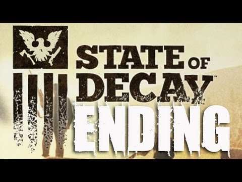 State of Decay Ending / Final Cutscene