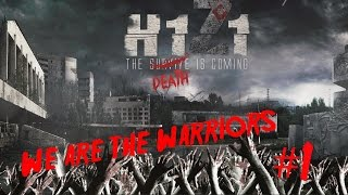 We are the warriors - H1Z1 Battle royal #1 /w Steam Ekipa /60fps (Gameplay PL)