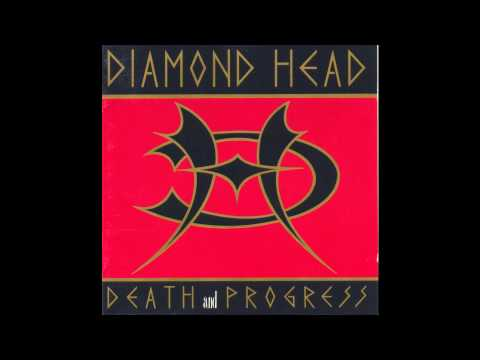 Diamond Head - I Can