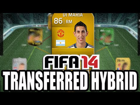 FIFA 14 Ultimate Team | Transferred Hybrid Ft. Di Maria (Man United)