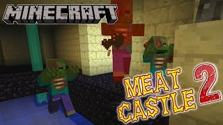 Minecraft | Meat Castle 2 | #3 TEMPLE OF GRUE