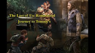 Last of Us: Remastered - 4: Journey to Tommy's