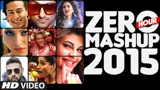 ZERO HOUR MASHUP 2015 | Best of Bollywood | DJ Kiran Kamath | T-Series