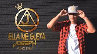 download lagu Ella Me Gusta - Joseph gratis