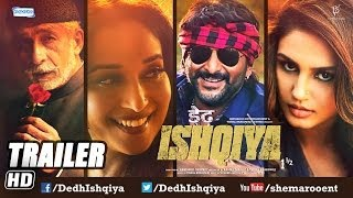 Dedh Ishqiya - Dedh Ishqiya (Jan 2014) - First Look Trailer - Madhuri Dixit - Naseeruddin - Arshad Warsi - Huma