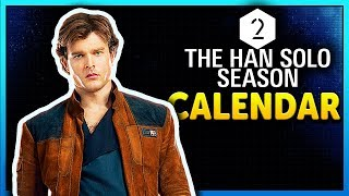 SEASON 2 CALENDAR - Star Wars Battlefront 2 The Han Solo Season