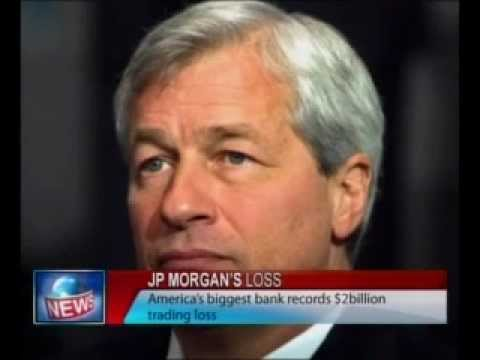 Jp Morgan's Loss: America's Biggest Bank Records $2 Billion Trading Loss