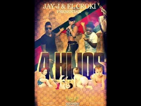 Jay j El croki 4 hijos. prod. Linarez 2014