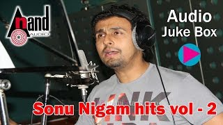 Anna Bond - Super Hit Of Sonu Nigam    JUKE BOX    Kannada