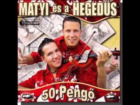 Matyi és A Hegedűs - Eladtam A Lovamat