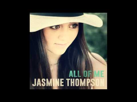Jasmine Thompson - All of Me (Dj Villain & Steve J Remix)