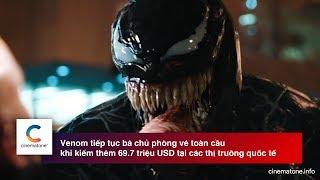 #2 [Tin điện ảnh] - Venom tiếp tục bá chủ phòng vé toàn cầu - Cinematone.info