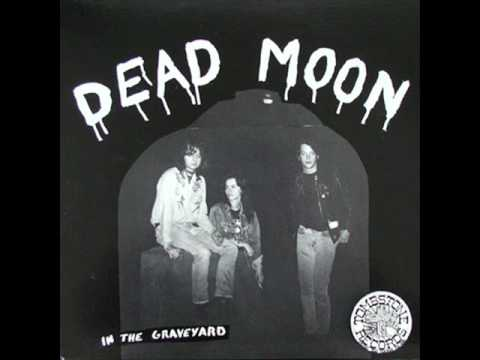 Dead Moon - Where Did i go Wrong