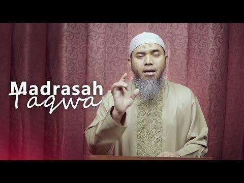 Kajian Ramadhan: Madrasah Taqwa- Ustadz Afifi Abdul Wadud, BA