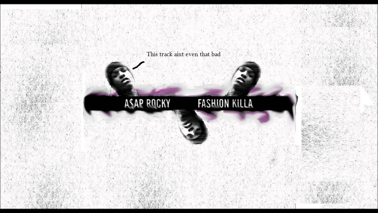 Fashion Killa Asap Rocky Instrumental With Hook A AP Rocky Fashion