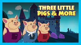 Three Little Pigs - Traditional Stories For Kids || Three Little Pigs & More - Animated Stories