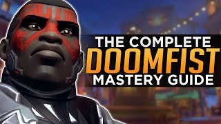 Overwatch: The COMPLETE Doomfist Mastery Guide