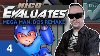 Nico Evaluates - Mega Man: DOS Remake (Episode 4, USING E-TANKS WITHOUT USING THEM?)