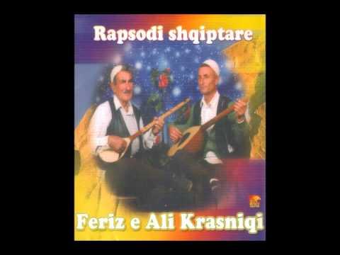 Feriz dhe Ali Krasniqi - Kanga Ura e Shejt