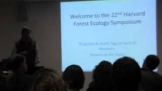 Harvard Forest Ecology Symposium 2011