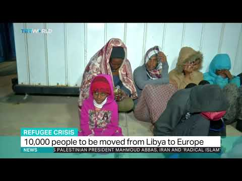 10,000 refugees to be moved from Libya to Europe