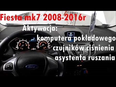 Ford Fiesta Mk7 Aktywacja Komputera Pokładowego, Czujników Ciśnienia DDS, HSA, ALS