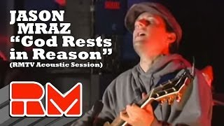 Watch Jason Mraz God Rests In Reason video