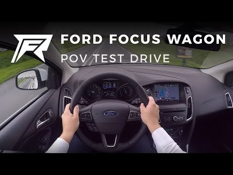 2017 Ford Focus Wagon 1.5 EcoBoost 150HP - POV Test Drive (no talking, pure driving)