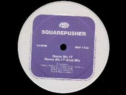 Squarepusher : Venus No. 17 [Acid Mix]
