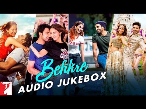 Befikre Audio Jukebox | Full Songs | Ranveer Singh | Vaani Kapoor | Vishal and Shekhar
