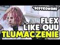 Lil Pump - Flex Like Ouu [tłumaczenie/po polsku] (D)