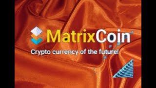 Особенности, покупка/продажа, маркетинг  цифровой монеты MATRIXCOIN. Зинаида Белая