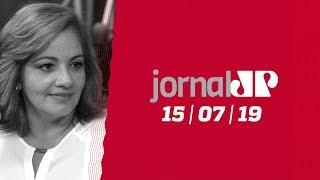 Jornal Jovem Pan - 15/07/19