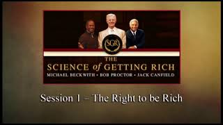 The Science of Getting Rich - Session 01: The Right to be Rich