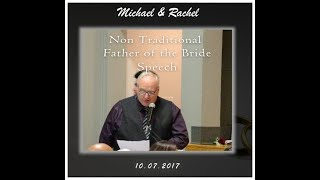 Father Bride Speech (A Non-Traditional Version) VERY FUNNY