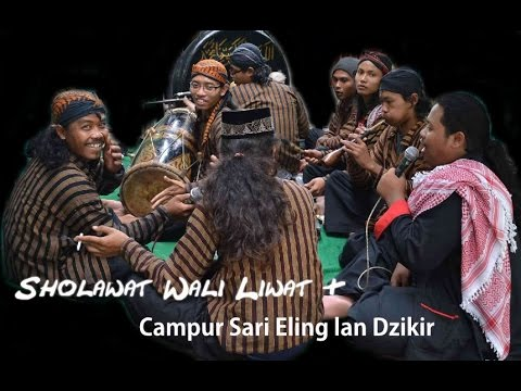 Sholawat Wali Liwat & Campur Sari Eling lan Dzikir - Wong Islam Podo Kalingan - Condromowo