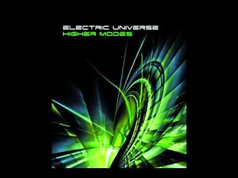 Electric Universe - Higher Modes (Full album) - 76 Minutes finest Psytrance