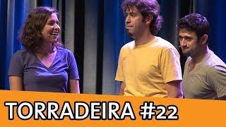 IMPROVÁVEL - TORRADEIRA #22