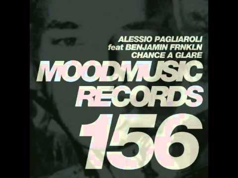 Alessio Pagliaroli - Chance A Glare feat Benjamin Frnkln (Peter Pardeike Remix)