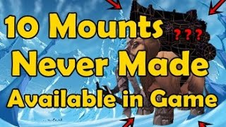10 Mounts Never Made Available in Game