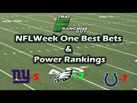 NFL Week One Vegas Picks & NFL Power Rankings