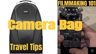 Camera Bag Travel Tips - Filmmaking 101 (2018)